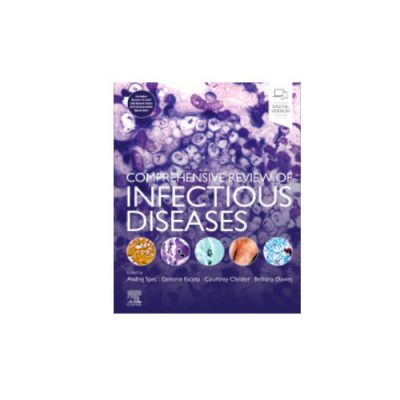 Comprehensive Review of Infectious Diseases by Andrej Spec