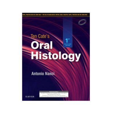 TEN CATE'S ORAL HISTOLOGY BY ANTONIO NANCI 1st Edition