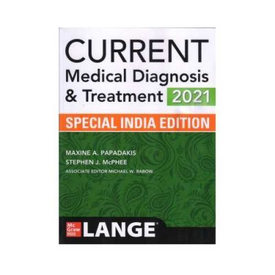 Current Medical Diagnosis And Treatment 602021Special Indian Edition60th edition by Maxine A Papadakis